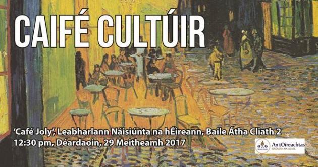 Caifé Cultúir 29.06